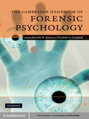 The Cambridge Handbook of Forensic Psychology ebook by Jennifer M. Brown,Elizabeth A. Campbell