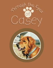Through the Eyes of Casey ebook by Earline Nichols