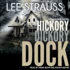Hickory Dickory Dock - A Marlow and Sage Mystery audiobook by Lee Strauss