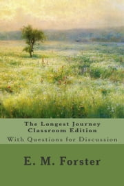 The Longest Journey Classroom Edition ebook by E. M. Forster,Michael Wilson