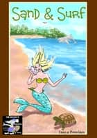 Sand and Surf The Artist's Process Wordless Picture eBook ebook by Tanya Provines