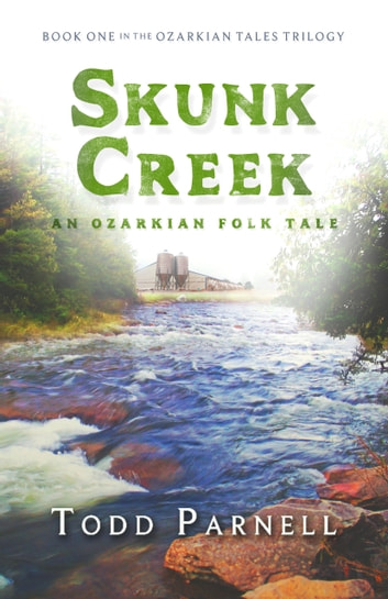 Skunk Creek ebook by Todd Parnell