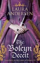 The Boleyn Deceit ebook by Laura Andersen
