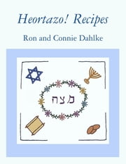 Heortazo! Recipes ebook by Ron and Connie Dahlke