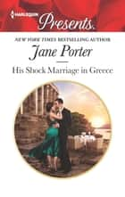 His Shock Marriage in Greece 電子書 by Jane Porter
