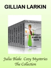 Julia Blake Cozy Mysteries - The Collection ebook by Gillian Larkin