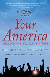 Your America - Democracy's Local Heroes ebook by John Siceloff,Jason Maloney