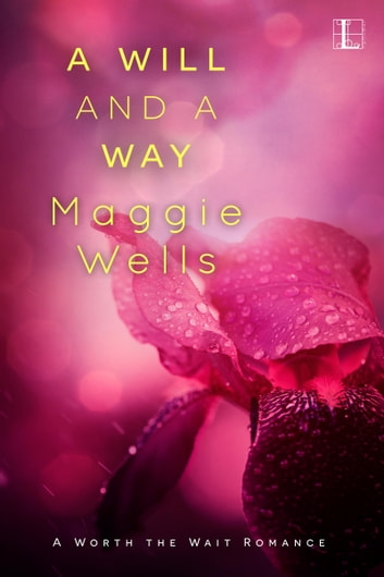A Will and a Way ebook by Maggie Wells