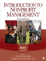 Introduction to Nonprofit Management - Text and Cases ebook by W. Glenn Rowe,Mary Conway Dato-on