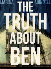 The Truth About Ben ebook by Marina Mundell