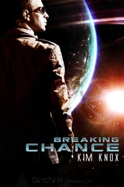 Breaking Chance ebook by Kim Knox