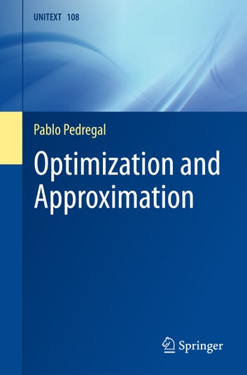 Optimization and Approximation ebook by Pablo Pedregal