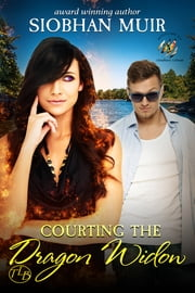 Courting the Dragon Widow ebook by Siobhan Muir