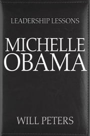 Leadership Lessons: Michelle Obama