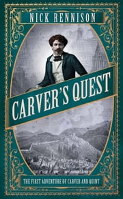 Carver's Quest ebook by Nick Rennison