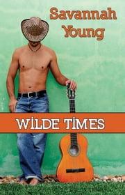 Wilde Times ebook by Savannah Young