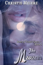 The Marann ebook by Christie Meierz