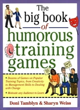 The Big Book of Humorous Training Games ebook by Doni Tamblyn,Sharyn Weiss