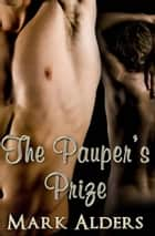 The Pauper's Prize ebook by Mark Alders