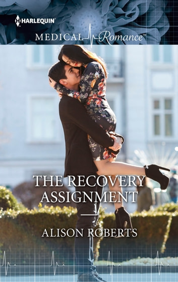 The Recovery Assignment ebook by Alison Roberts