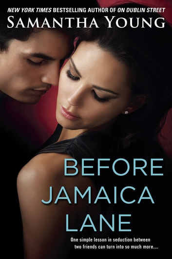 Before Jamaica Lane eBook by Samantha Young