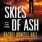 Skies of Ash - A Detective Elouise Norton Novel audiobook by Rachel Howzell Hall, Je Nie Fleming