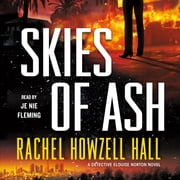 Skies of Ash - A Detective Elouise Norton Novel audiobook by Rachel Howzell Hall