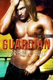 Guardian ebook by Loribelle Hunt