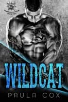 Wildcat (Book 2) - Heartless Devils MC, #2 ebook by Paula Cox