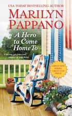A Hero to Come Home To ebook by