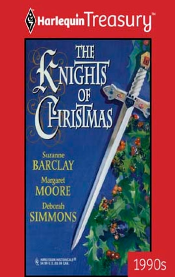 The Knights of Christmas - An Anthology eBook by Suzanne Barclay,Margaret Moore,Deborah Simmons