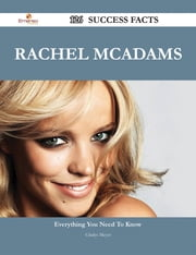 Rachel McAdams 126 Success Facts - Everything you need to know about Rachel McAdams ebook by Gladys Meyer