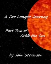 A Far Longer Journey ebook by John Stevenson