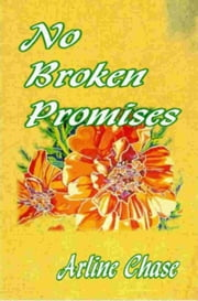 No Broken Promises ebook by Arline Chase