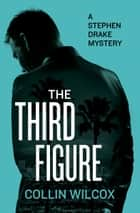 The Third Figure ebook by Collin Wilcox