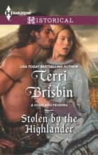 Stolen by the Highlander ebook by Terri Brisbin