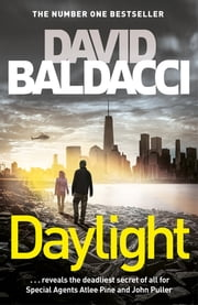 Daylight: An Atlee Pine Novel 3 ebook by David Baldacci