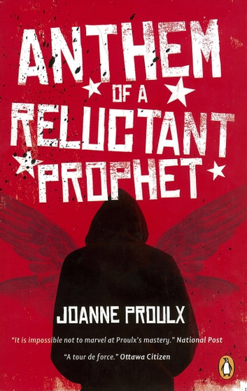 Anthem of a Reluctant Prophet ebook by Joanne Proulx
