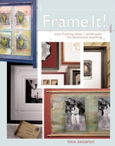 Frame It! ebook by Davenport, Tonia