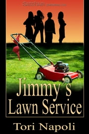 Jimmy's Lawn Service ebook by Tori Napoli