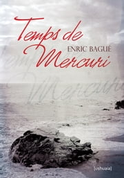 Temps de Mercuri ebook by Enric Bagué