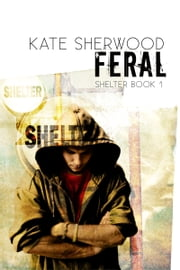 Feral ebook by Kate Sherwood