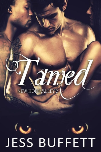 Tamed - New Hope Valley, #2 ebook by Jess Buffett