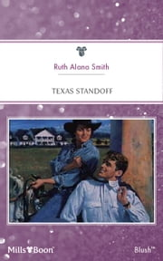 Texas Standoff ebook by Ruth Alana Smith