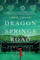 Dragon Springs Road ebook by Janie Chang
