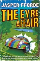 The Eyre Affair - Thursday Next Book 1 ebook by Jasper Fforde