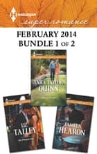 Harlequin Superromance February 2014 - Bundle 1 of 2 - His Forever Girl\Moonlight in Paris\Wife by Design ebook by Liz Talley, Pamela Hearon, Tara Taylor Quinn