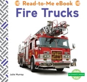 Fire Trucks eBook by Julie Murray