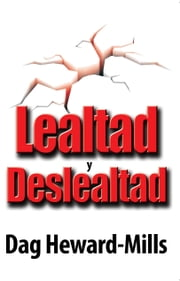 Lealtad y deslealtad ebook by Dag Heward-Mills