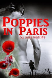 Poppies in Paris ebook by Jules Radcliffe